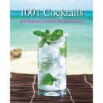 1001 Cocktails: Der passende Cocktail für jeden Anlass