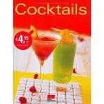 Cocktails selber mixen – 110 tolle Cocktailrezepte in einem Buch